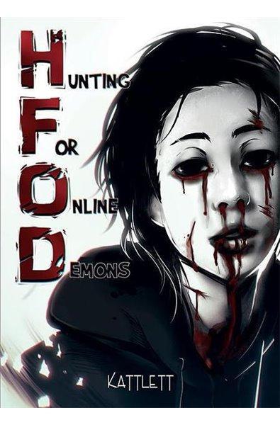 Hunting For Online Demons