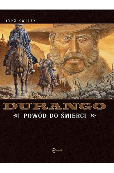 Durango 8 - Powód do śmierci