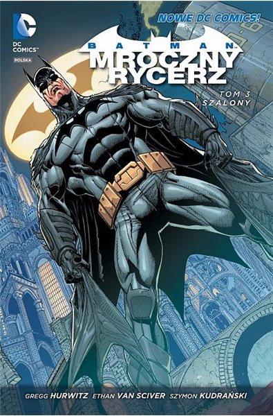 Batman- Mroczny Rycerz 3: Szalony