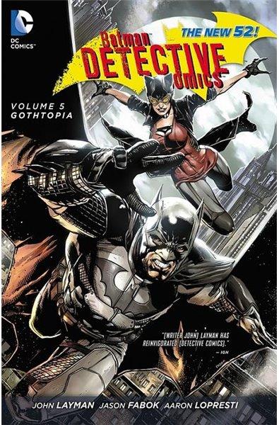 Batman Detective Comics 05 - Gothtopia