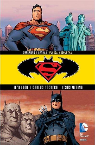 Batman/Superman 3 - Władza absolutna