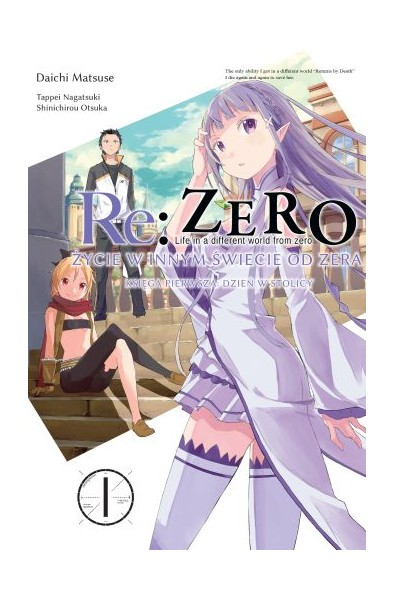 Re: Zero Życie w innym świecie od zera. Księga 1 - Dzień w Stolicy 01