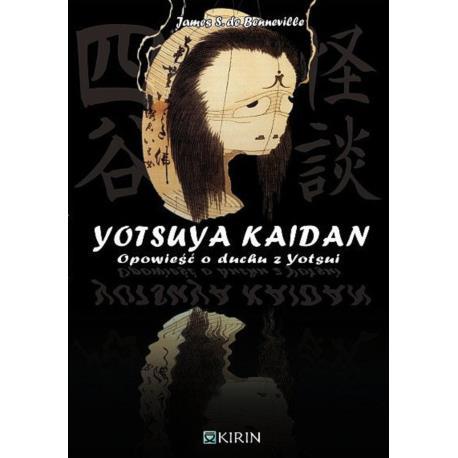 Yotsuya Kaidan. Opowieści o duchu z Yotsui