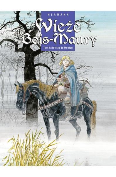 Wieże Bois-Maury 2 - Heloiza de Montgri