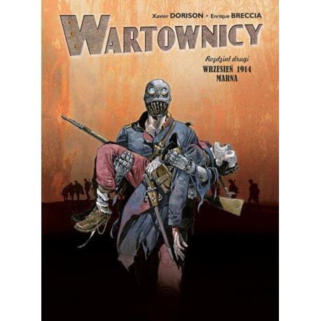 Wartownicy - 2 - Wrzesień 1914 Marna