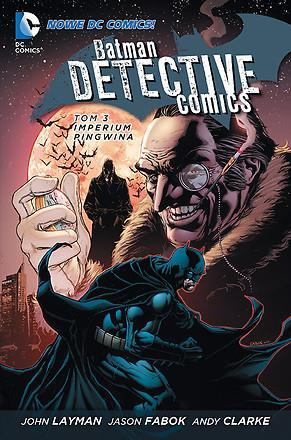 Batman Detective Comics, Imperium Pingwina tom 3