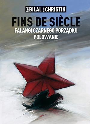 Mistrzowie Komiksu - Fins de siecle: Falangi Czarnego Porządku, Polowanie.