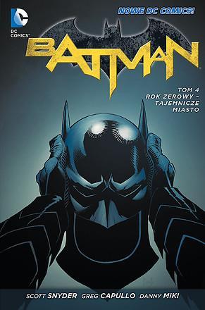 Batman - Rok zerowy - Tajemnicze miasto