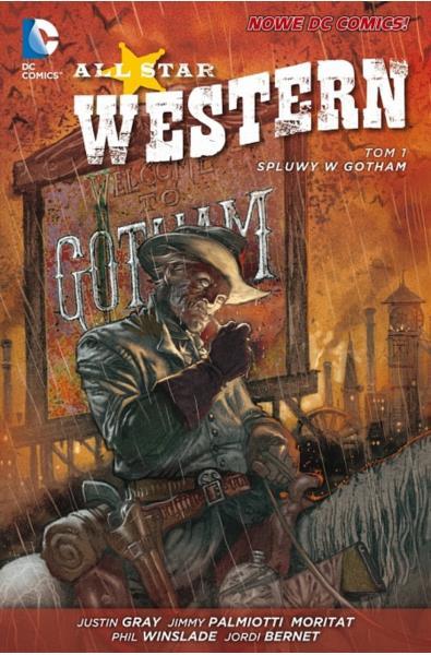 All Star Western 01 - Spluwy w Gotham