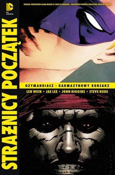 Strażnicy - Początek: Ozymandiasz / Karmazynowy Korsarz tom 4