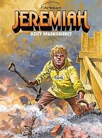 Jeremiah - 3 - Dzicy spadkobiercy
