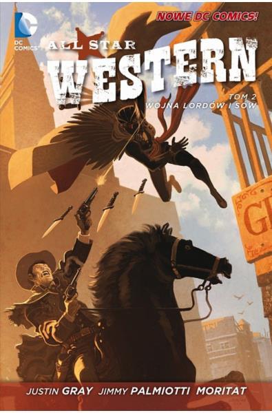 All Star Western 02 - Wojna Lordów i Sów