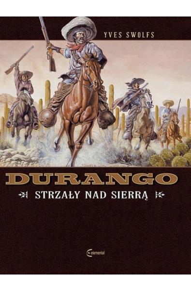 Durango 05 - Strzały nad Sierrą