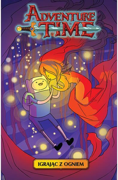 Adventure Time Powieść Graficzna  1 - Igrając z ogniem