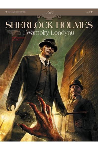 Sherlock Holmes i Wampiry Londynu 1 - Zew krwi
