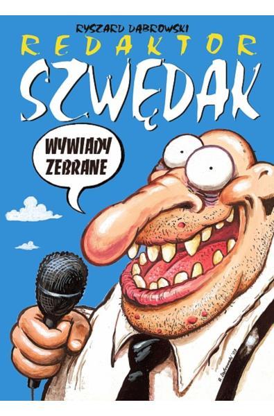 Strefa Komiksu - Redaktor Szwędak: Wywiady Zebrane