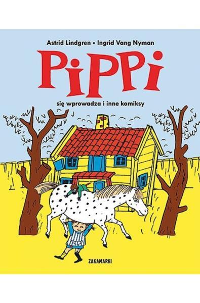Pippi 1 - Pippi się wprowadza i inne komiksy