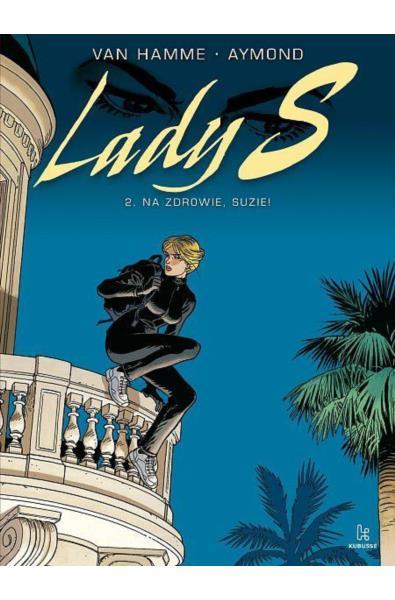 Lady S 2 - Na zdrowie, Suzie!