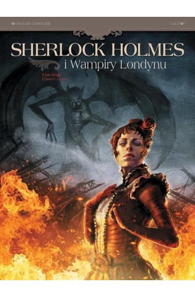 Sherlock Holmes i Wampiry Londynu 2 - Umarli i żywi