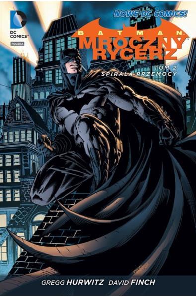 Batman - Mroczny Rycerz 2: Spirala przemocy