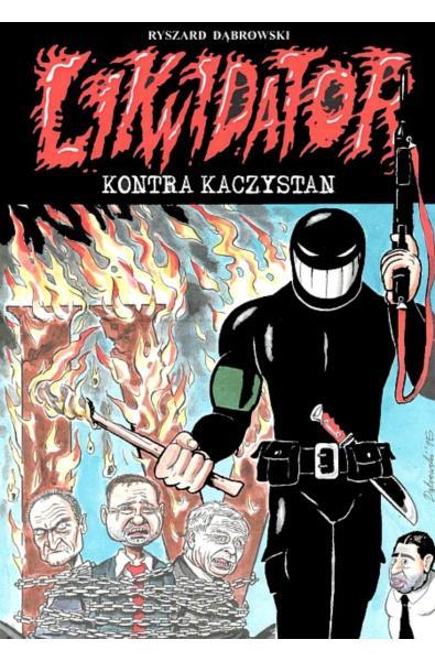 Likwidator 14 - kontra Kaczystan