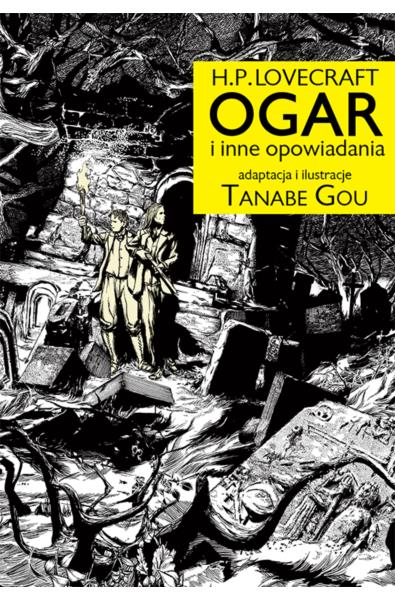 H.P. Lovecraft OGAR i inne opowiadania