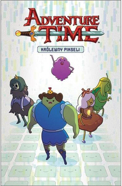 Adventure Time Powieść Graficzna 2 - Królewny Pikseli