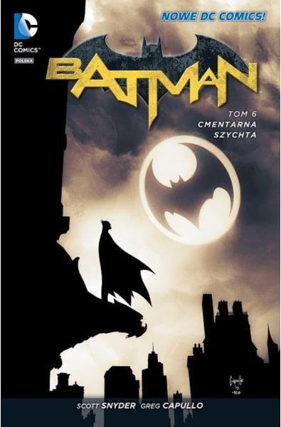 Batman - Cmentarna Szychta