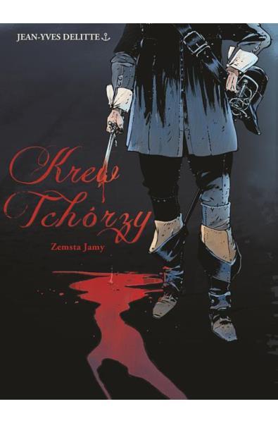 Krew Tchórzy 01- Zemsta Jamy