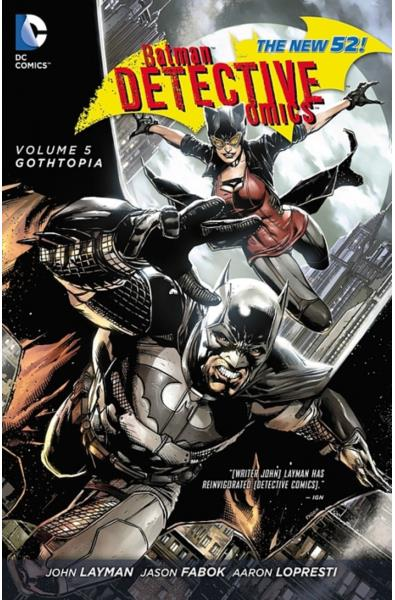 Batman Detective Comics 05 - Gothtopia