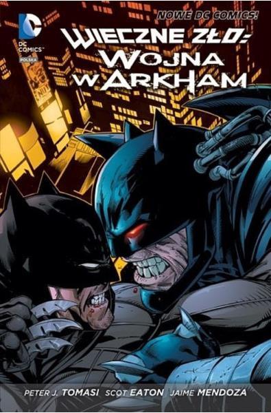 Wieczne Zło tom 2 - Wojna w Arkham