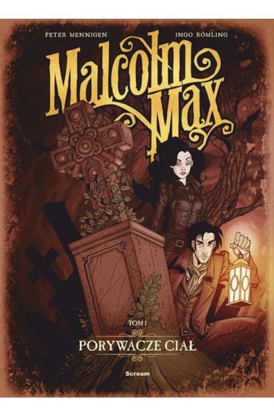 Malcolm Max 1 - Porywacze Ciał