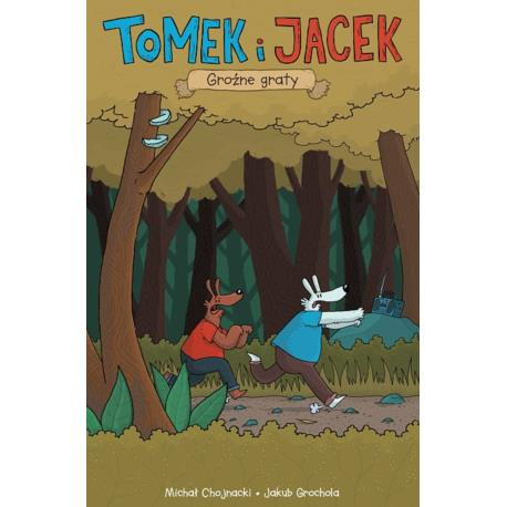 Tomek i Jacek 02 - Groźne Graty