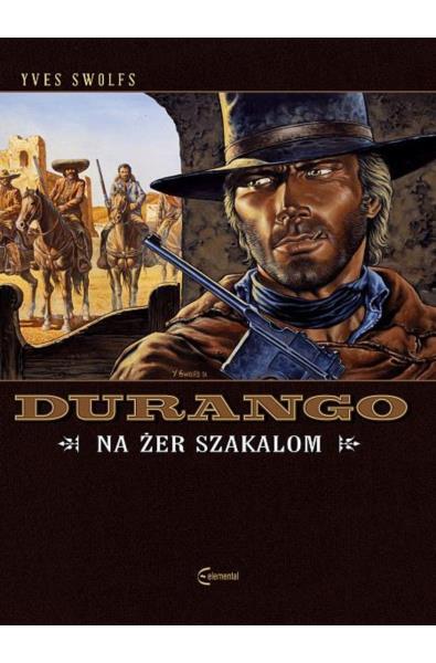 Durango 10 - Na żer szakalom