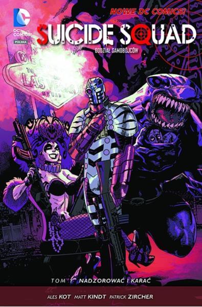 Suicide Squad 01 Oddział Samobójców - Nadzorować i karać