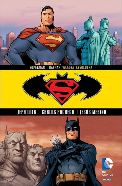 Batman/Superman 3 - Władza absolutna
