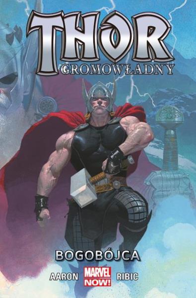 Thor Gromowładny 01 - Bogobójca