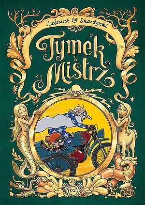 Tymek i Mistrz wyd. zbiorcze 02