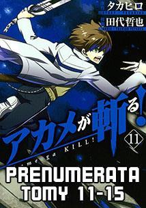 Prenumerata Akame ga Kill 11-15