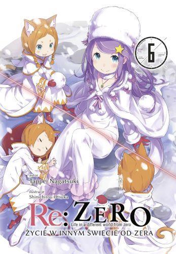 Re: Zero- Życie w innym świecie od zera 06 Light Novel