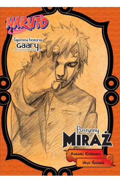 Naruto Light Novel 05 - Tajemna historia Gaary