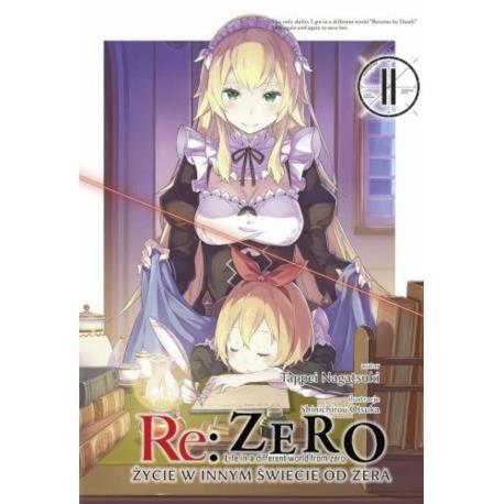 Re: Zero- Życie w innym świecie od zera 11 Light Novel