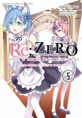 Re: Zero Życie w innym świecie od zera. Księga 2 - Tydzień w rezydencji 5