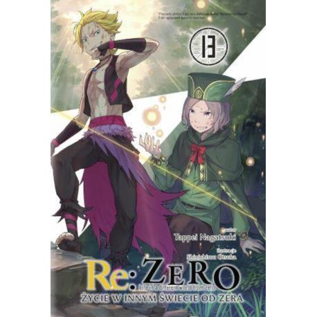 Re: Zero- Życie w innym świecie od zera 13 Light Novel