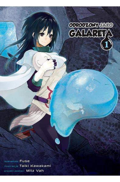 Odrodzony jako galareta 01