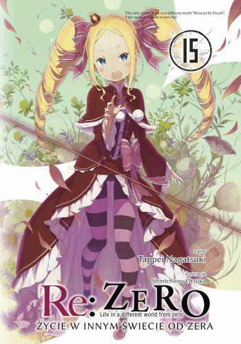 Re: Zero- Życie w innym świecie od zera 15 Light Novel
