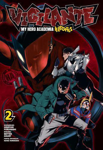Vigilante - My Hero Academia - Illegals tom 02
