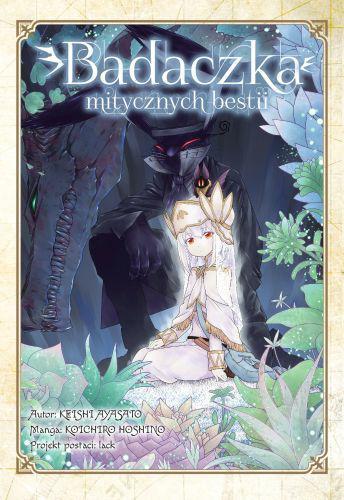 Badaczka mitycznych bestii