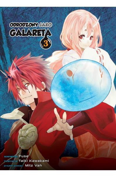 Odrodzony jako galareta 03