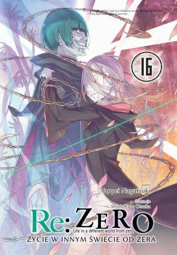 Re: Zero- Życie w innym świecie od zera 16 Light Novel